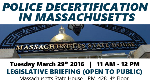 Police Decertification in MA – Legislative Briefing TUE 3/29