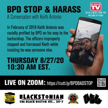 "BPD Stop & Harass – A Conversation with Keith AKA ""Kevin"""